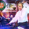 DJ FaFa de Paris - Roland Garros